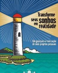 """Lançamento do site do Livro """"Transforme seus sonhos em realidade: Um guia para a realização de seus projetos pessoais"""""""